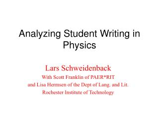 Analyzing Student Writing in Physics