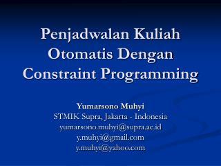 Penjadwalan Kuliah Otomatis Dengan Constraint Programming