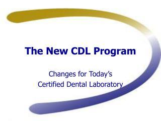 The New CDL Program