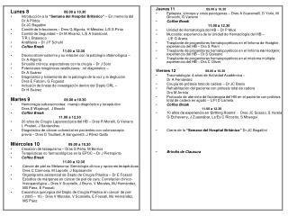"""Lunes 8 09.00 a 10.30 Introducción a la  """"Semana del Hospital Británico""""  – En memoria del"""