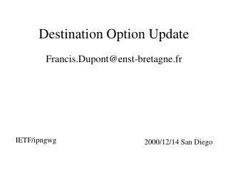 Destination Option Update