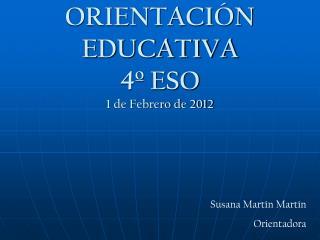 ORIENTACIÓN EDUCATIVA 4º ESO 1 de Febrero de 2012