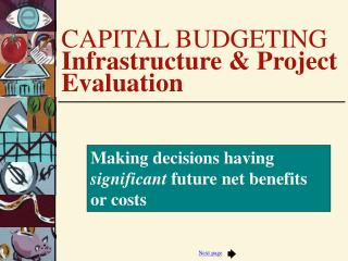 CAPITAL BUDGETING Infrastructure  Project Evaluation