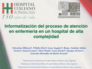 Informatización del proceso de atención en enfermería en un hospital de alta complejidad