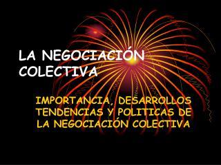 LA NEGOCIACI�N COLECTIVA