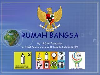 RUMAH BANGSA