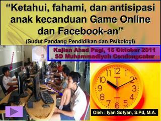 Kajian Ahad Pagi, 16 Oktober 2011 SD Muhammadiyah Condongcatur