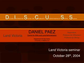 Land Victoria seminar  October 28 th , 2004