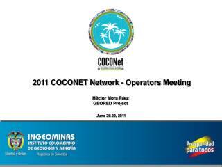 2011 COCONET Network -  Operators  Meeting