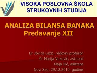 ANALIZA BILANSA BANAKA Predavanje XII