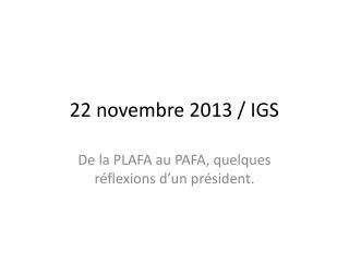 22 novembre 2013 / IGS