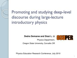 Promoting and studying deep-level discourse during large-lecture introductory physics