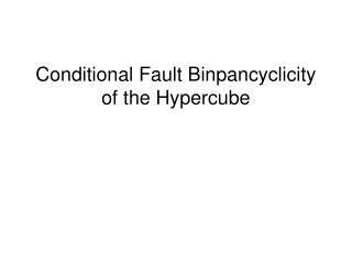 Conditional Fault Binpancyclicity of the Hypercube
