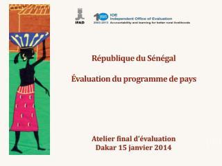 République du Sénégal Évaluation du programme de pays