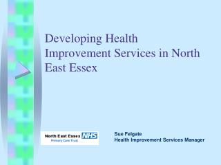 Developing Health Improvement Services in North East Essex