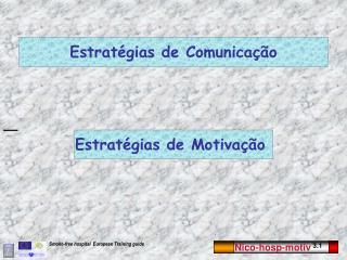 Estrat�gias de Comunica��o