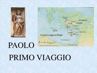 PRIMO VIAGGIO