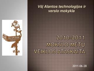 20 10-2011 mokslo met ų veiklos ataskaita