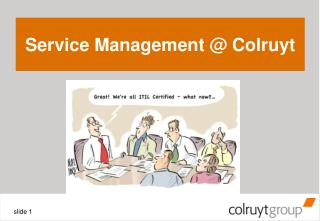 Service Management @ Colruyt
