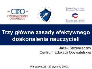 Warszawa, 26 - 27 stycznia 2012r.