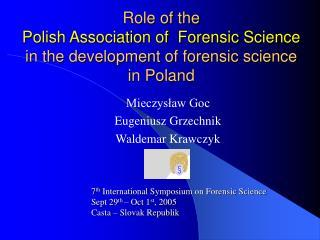 Mieczysław Goc Eugeniusz Grzechnik Waldemar Krawczyk