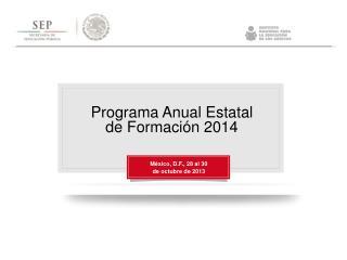 Programa Anual Estatal de Formación 2014