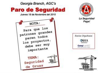 Georgia Branch, AGC's Paro  de  Seguridad Jueves  18 de  Noviembre  del 2010