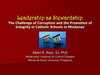 Albert E. Alejo, SJ, PhD Mindanawon Initiatives for Cultural Dialogue