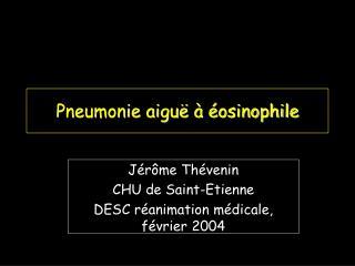 Pneumonie aiguë à éosinophile