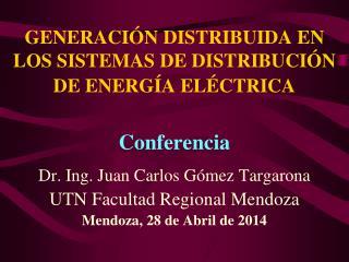 GENERACIÓN DISTRIBUIDA EN LOS SISTEMAS DE DISTRIBUCIÓN DE ENERGÍA ELÉCTRICA