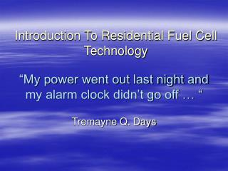 """""""My power went out last night and my alarm clock didn't go off … """""""