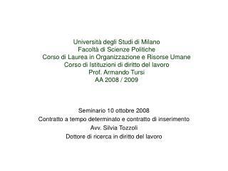 Seminario 10 ottobre 2008 Contratto a tempo determinato e contratto di inserimento