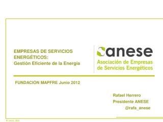 EMPRESAS DE SERVICIOS ENERG�TICOS: Gesti�n Eficiente de la Energ�a