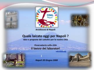 Napoli 28 Giugno 2008