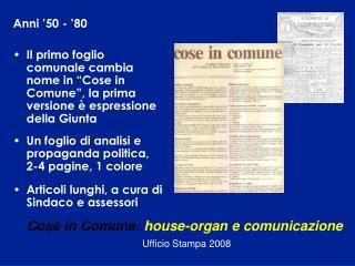 Cose in Comune:  house-organ e comunicazione Ufficio Stampa 2008