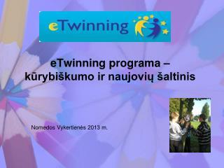 eTwinning programa – kūrybiškumo ir naujovių šaltinis