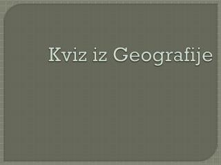 Kviz iz Geografije