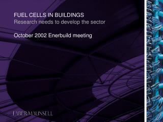FUEL CELLS IN BUILDINGS