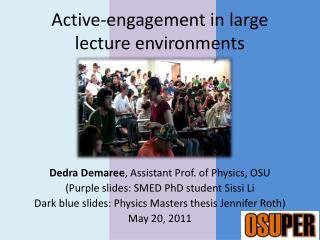 Active-engagement in large lecture environments