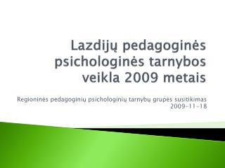 Lazdijų pedagoginės psichologinės tarnybos veikla 2009 metais