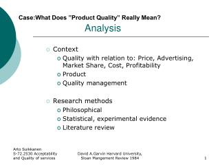 Case:What Does �Product Quality� Really Mean? 			Analysis