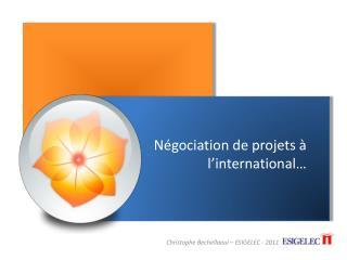 Négociation de projets à l'international…