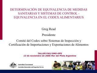 TALLER FAO/OMS-OPS  12 de noviembre de 2006 Mar del Plata Argentina