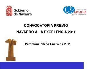 CONVOCATORIA PREMIO  NAVARRO A LA EXCELENCIA 2011