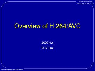 Overview of H.264/AVC