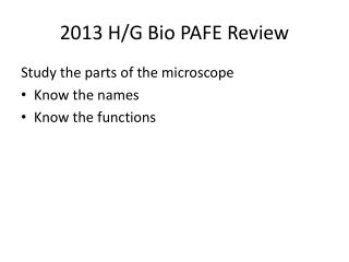 2013 H/G Bio PAFE Review