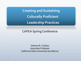 Creating and Sustaining  Culturally Proficient  Leadership Practices