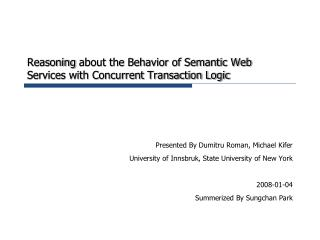 Reasoning about the Behavior of Semantic Web Services with Concurrent Transaction Logic