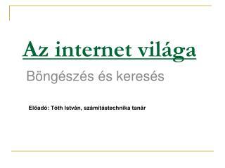 Az internet világa