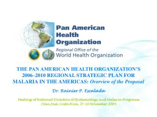 THE PAN AMERICAN HEALTH ORGANIZATION'S  2006–2010 REGIONAL STRATEGIC PLAN FOR